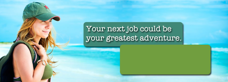 Your next You could be your greatest adventure.