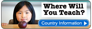 Where Will You Teach? - Country Information