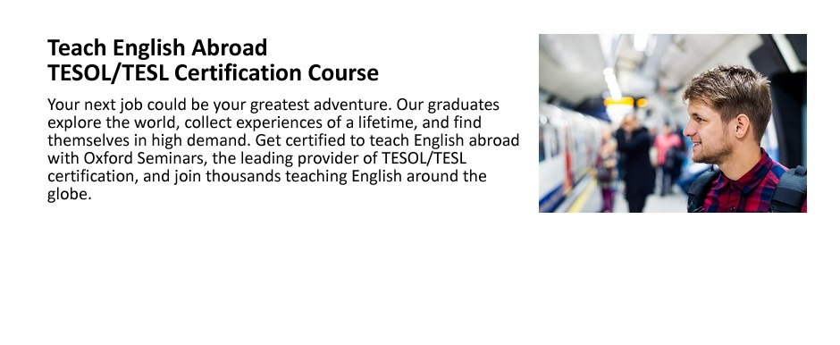 Teach English Abroad - TESOL/TESL Ceritfication Course